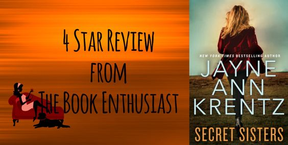 Secret Sisters by Jayne Ann Krentz #Review #4Stars @/jayneannkrentz       No one does romantic suspense better than Jayne Ann Krentz. Now, the New York Times bestselling author of Trust No Oneand River Road deliv... , The Book Enthusiast , http://thebookenthusiast.net/secret-sisters-by-jayne-ann-krentz-review-4stars-jayneannkrentz/ ,  #4stars #GuestReviewedbyShannon #JayneAnnKrentz #NewYorkTimesBestsellingAuthor #SecretSisters