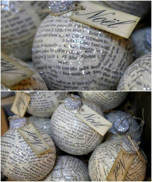 Christmas ornaments - as a gift, make from a recycled page from a favorite book or sheet of music? Or a copy of the page of a book if you can't bring yourself to cut one up, like The Christmas Carol