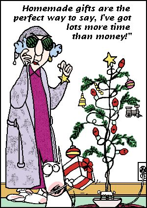 Maxine Speaks....lol guess what every one is getting as a result of my being between jobs for a few months!