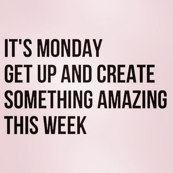 50 Motivational Monday Quotes To Help Inspire Your Week Monday Motivation Quotes Monday Inspirational Quotes Happy Monday Quotes