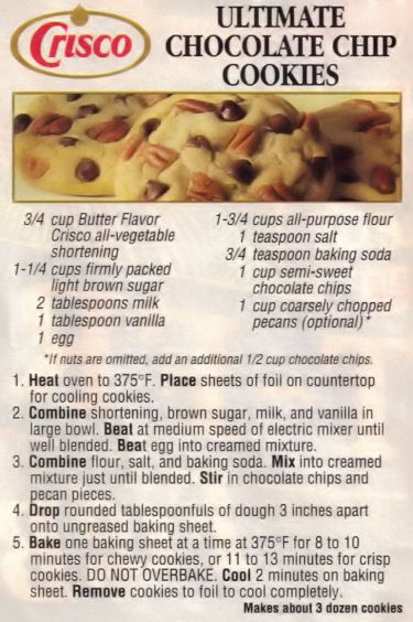 Crisco Ultimate Chocolate Chip Cookies Recipe - This recipe was clipped from a magazine and is a promo piece for Crisco, date unknown