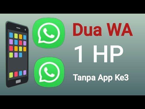 Cara Membuat Dua Whatsapp Dalam Satu Hp Tanpa Aplikasi Pihak Ketiga No Root Youtube Di 2020 Aplikasi Youtube