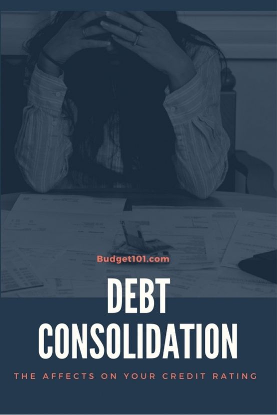Debt Consolidation How Does It Affect Your Credit Rating