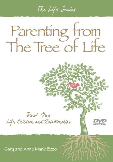 2101 DVD ~ PARENTING FROM THE TREE OF LIFE - Part One - Growing Families Bookstore