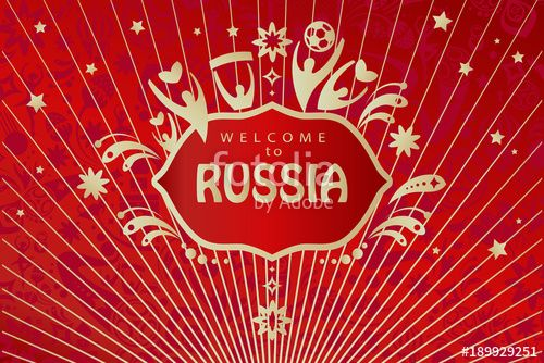 2018 World Cup Russia Football Vector Welcome To Russia Text Soccer World Competition Invitation Banner Concept Modern Design With Sp Rusia Arte Eventos