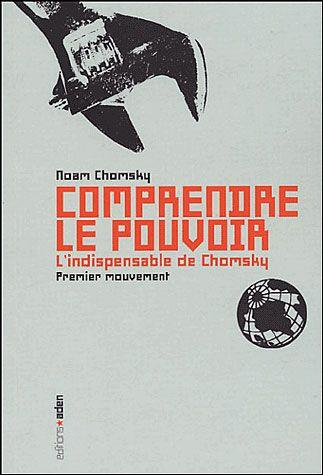 comprendre le pouvoir by Noam Chomsky