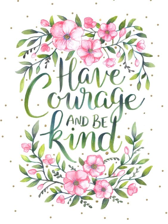 have courage and be kind art print happy spring and