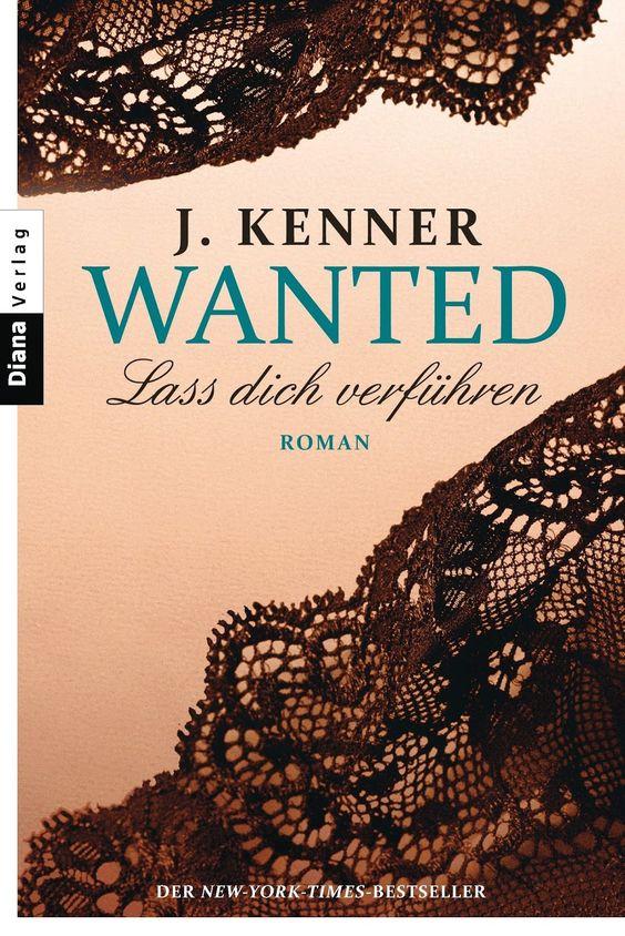 """Lines Bücherwelt: Rezension zu """"Wanted 1: Lass dich verführen"""" von J..."""