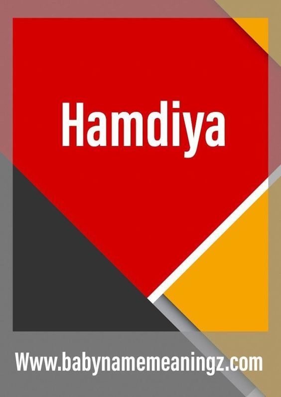Hamdiya Name Meaning New Baby Girls Name For Arabic Arabic Baby