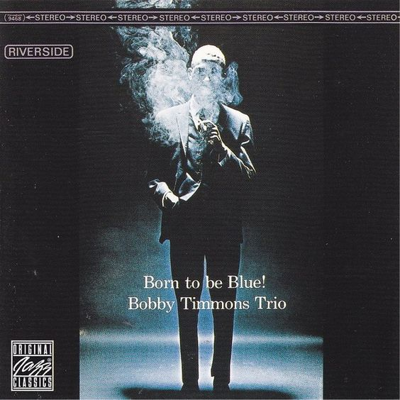 Bobby Timmons Trio - Born to be Blue!