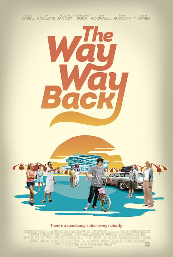 The Way Way Back. Loved this movie!: