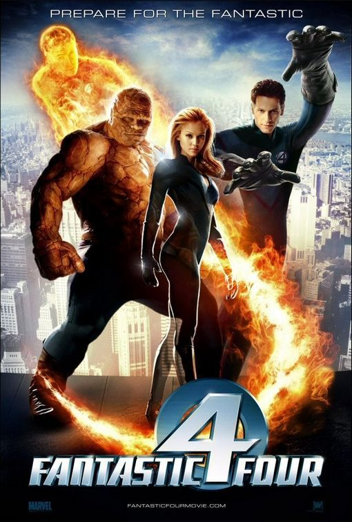 Fantastic Four(2005). Not as serious as I would have hoped for but still quite enjoyable