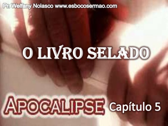 7-selos-do-apocalipse by fanywel via Slideshare