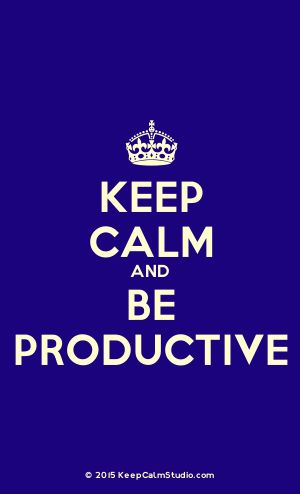 [Crown] Keep Calm And Be Productive