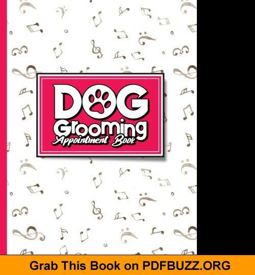 Dog Grooming Appointment Book 4 Columns Appointment Note At A Glance Appointment Book Large Appointment Book Mus Japanese Dog Grooming Grooming Dog Grooming