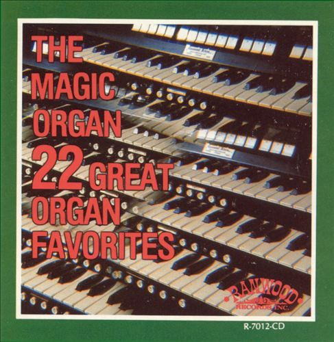 Magic Organ - The 22 Great Organ Favorites