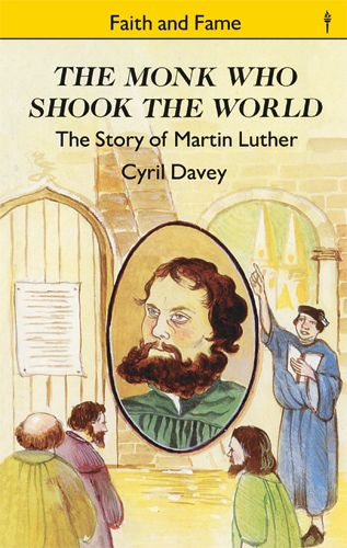 The Monk Who Shook the World (The Story of Martin Luther) - Sonlight Core G - Reader