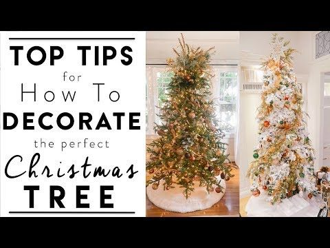 Christmas Tree Decorating Top Tips For How To Decorate The Perfect Christmas Tree You Tree Decorations Beautiful Christmas Decorations Live Christmas Trees