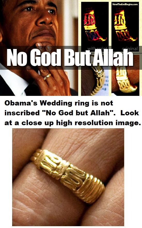 Obama S Wedding Ring There Is Not Inscribed No God Except Allah Antique Wedding Rings Rings Wedding Rings