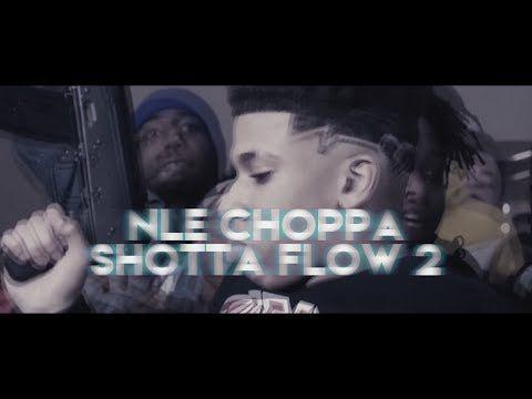 Nle Choppa Shotta Flow 2 Official Lyrics Youtube Rap Songs Lyrics Songs