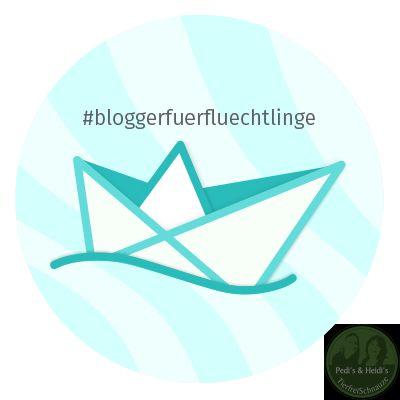 #BloggerfuerFluechtlinge/ Helfen statt Hass
