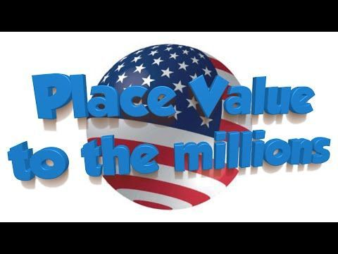 Place Value Song- Millions - YouTube