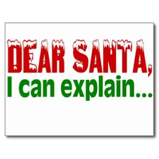 dear santa letter template | Dear Santa, I Can Explain Postcards: