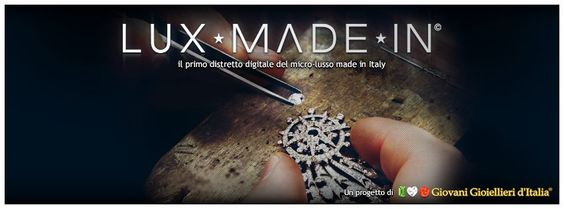 Il primo distretto digitale del micro lusso made in Italy.  www.luxmadein.it  -The first digital district of the micro luxury made in Italy.  - El primer distrito digital de micro lujo made in Italy.  - первая микро-цифровая часть платформы проекта Luxury Made in Italy