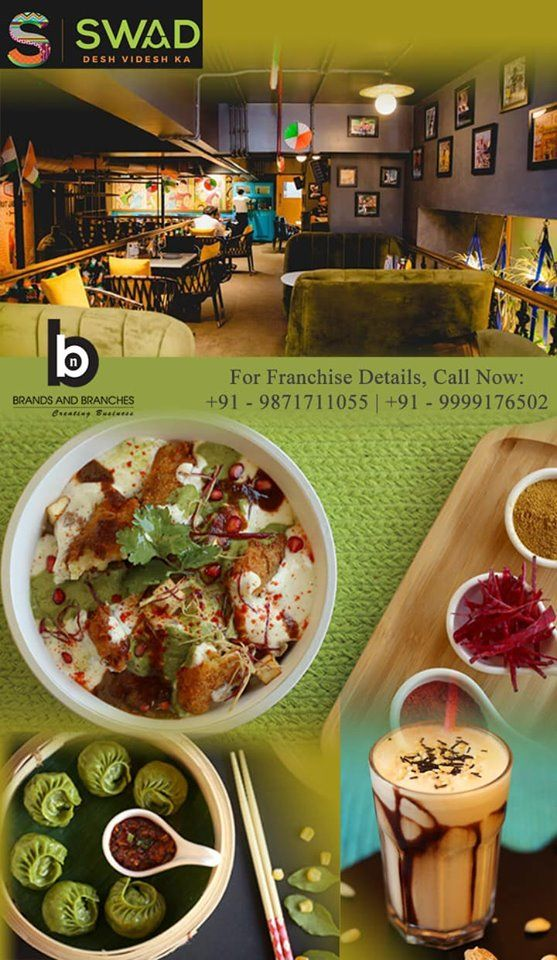 Are You Interested In Owning A Pure Vegetarian Restaurant Franchise Swad Is One Of The Fastest Growing C Veg Restaurant Food And Beverage Industry Franchising