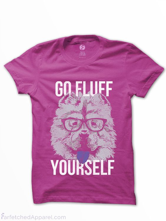 """Go Fluff Yourself"" Chow Chow Women's Basic T-Shirt"