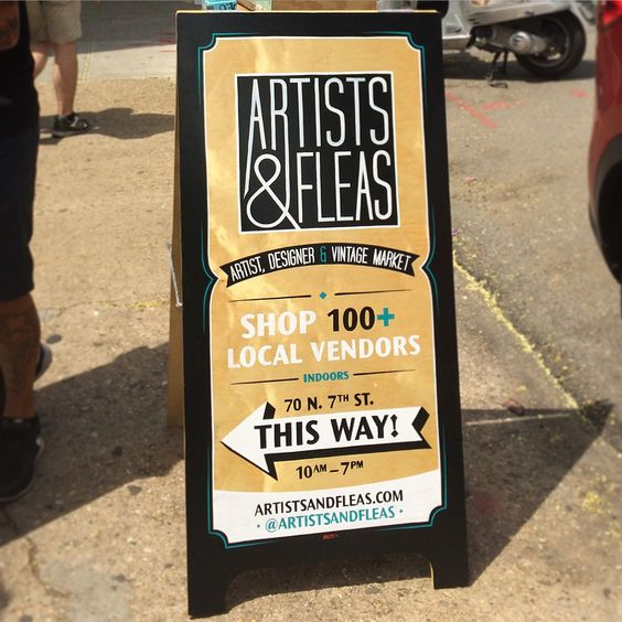 Reverse Lettering on transom windows and A-Frame Signs at Artists & Fleas Market.70 n. 7th Street, Williamsburg, Brooklyn.