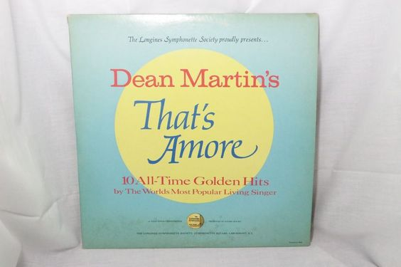 Dean Martin | That's Amore | LP 10 All Time Golden Hits | 33 RPM #EasyListening
