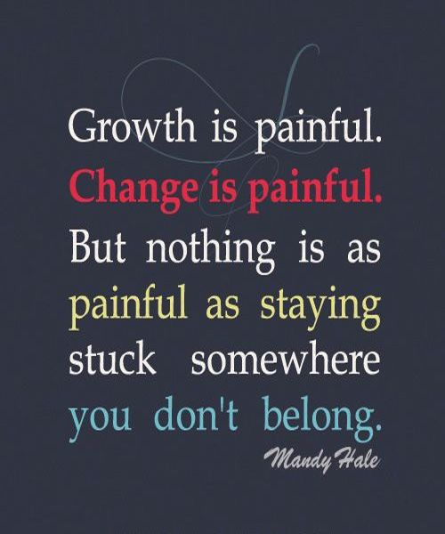 Staying Stuck Somewhere - Motivational Quote