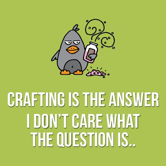 #crafthumor #craftquotes #tayloredexpressions #cardmaking #crafting #sewing #scrapbooking #grumplings