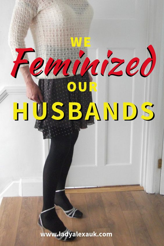 We have all adopted different methods to feminise our husbands. Some have found it easier than others. It's interesting to note that none of us have considered forced feminization as a punishment but as a way to improve our partners. We have all showed love and care for them in their journeys. This reality is quite different from the fantasy around the topic of male feminization. So how to force feminise your husband?