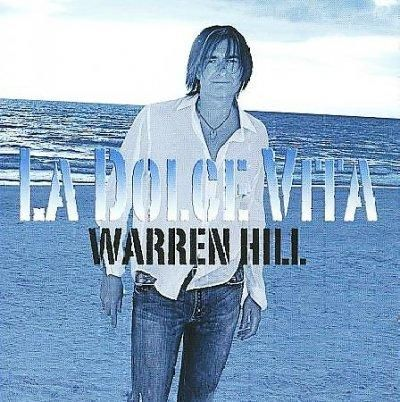 Warren Hill - La Dolce Vita
