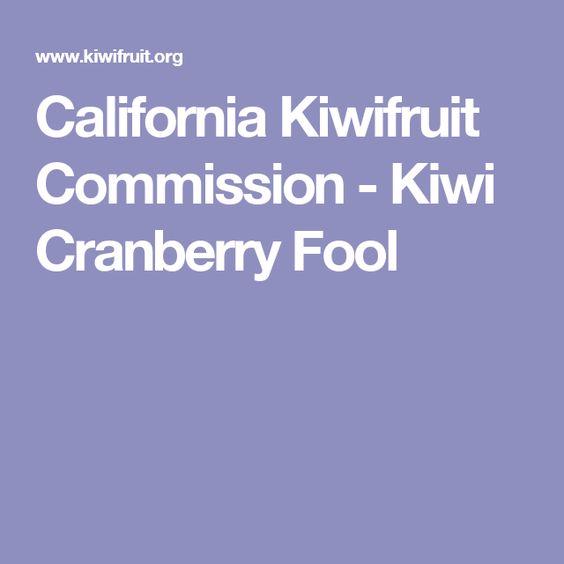 California Kiwifruit Commission - Kiwi Cranberry Fool