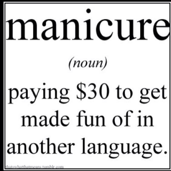 Manicures: Giggle, Truth, Manicure, Funny Stuff, Pedicure, It S True, Haha So True