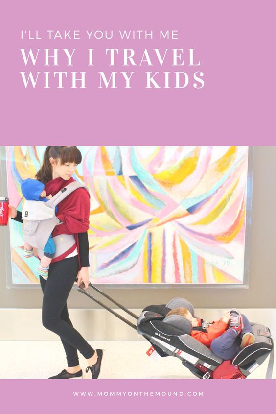 I'll Take you with Me – Why I Travel with my Kids – Mommy on the mound