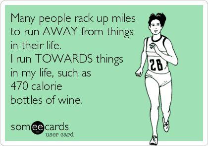 will run for wine.