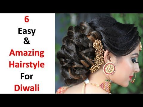 6 Easy And Beautiful Hairstyles For Diwali Diwali Special Hairstyle Hairstyle For Diwali Yout Easy And Beautiful Hairstyles Hair Styles Cool Hairstyles