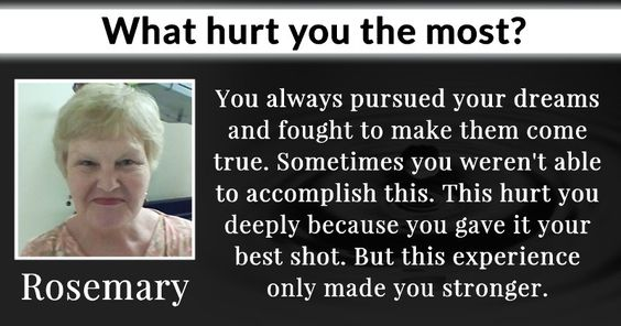 What hurt you the most?