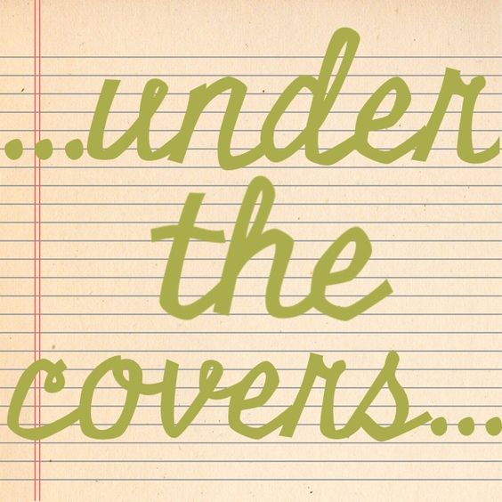 ...under the covers...