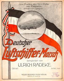 Titelblatt des Notendrucks: Deutscher Luftschiffer-Marsch, komponiert von Ulrich Radeke Op. 147, Berlin (Neuer Berliner Musik-Verlag) o. J. (um 1910).
