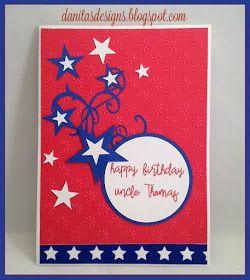 Danita's Designs!!! : 4th of July Birthday Card