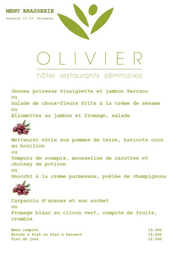 Menu brasserie & Plats du jour Semaine du 15 au 19 décembre www.hotel-olivier.com Tél: + 352 313666