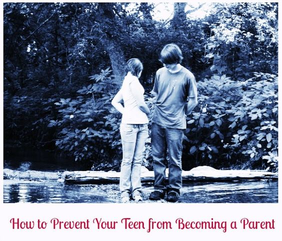 Teenage Pregnancy: How to Prevent Your Teen from Getting Pregnant