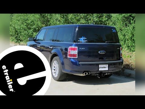 Etrailer Best 2012 Ford Flex Hitch Options Youtube In 2020 Ford Flex Ford Cargo Carrier