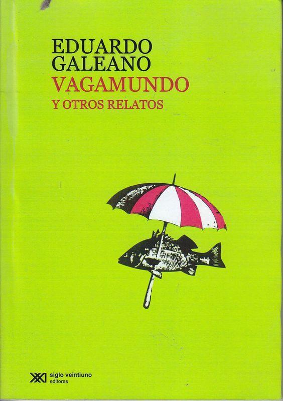 Vagamundo y otros relatos | EDUARDO GALEANO