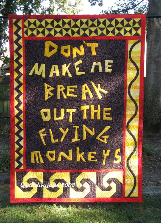 """Don't Make Me Break out the Flying Monkeys"" by QuiltDivaJulie:"